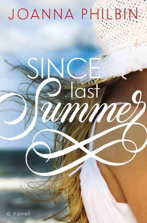 Since Last Summer By Philbin, Joanna